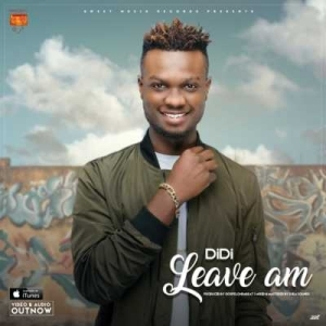 "DiDi - ""Leave AM"" (Prod. by GospelOnDeBeatz)"